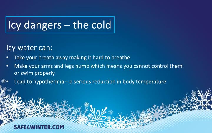 Icy dangers – the cold