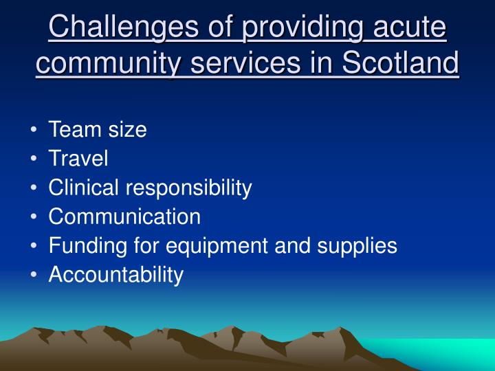 Challenges of providing acute community services in Scotland