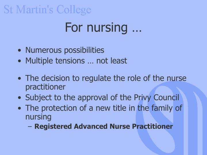 For nursing …