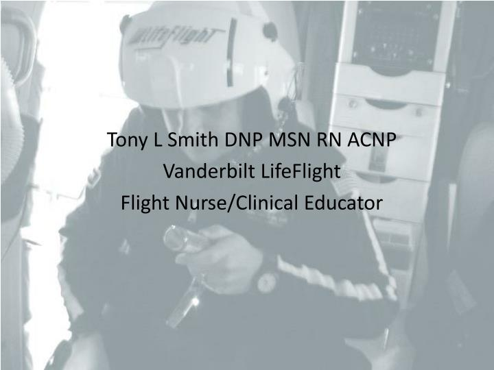 Tony L Smith DNP MSN RN ACNP