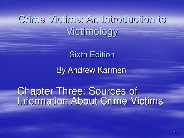 crime victims an introduction to victimology Facts101 is your complete guide to crime victims, an introduction to victimology in this book, you will learn topics such as as those in your book plus much more.