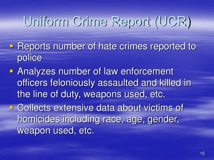 uniform crime report Welcome to the missouri uniform crime reporting web site this site provides  missouri law enforcement officials with a web-based vehicle to submit ucr.