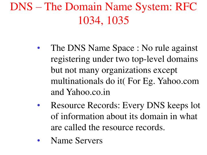 DNS – The Domain Name System: RFC 1034, 1035