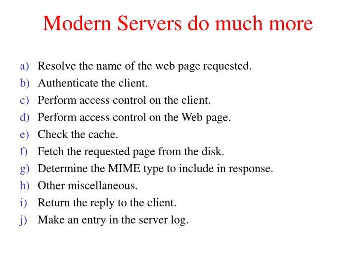 Modern Servers do much more