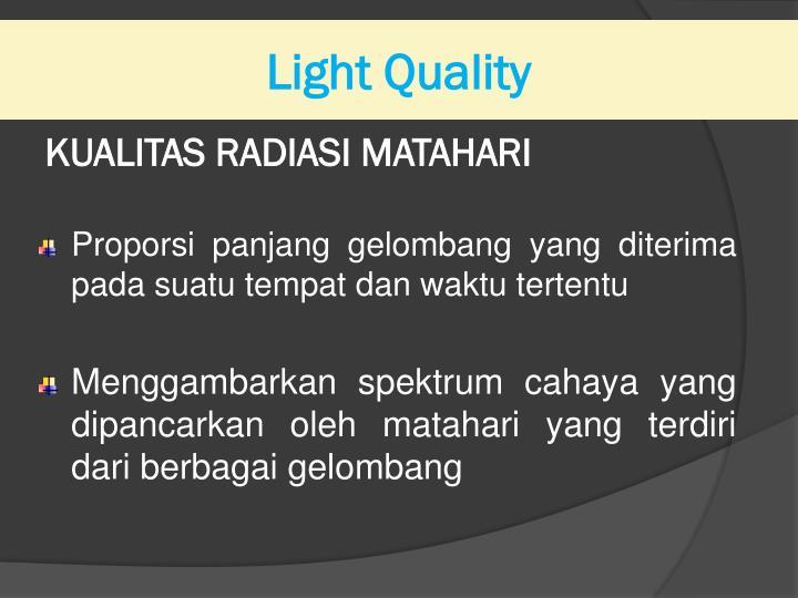 Light Quality