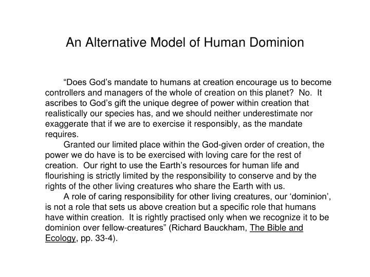 An Alternative Model of Human Dominion
