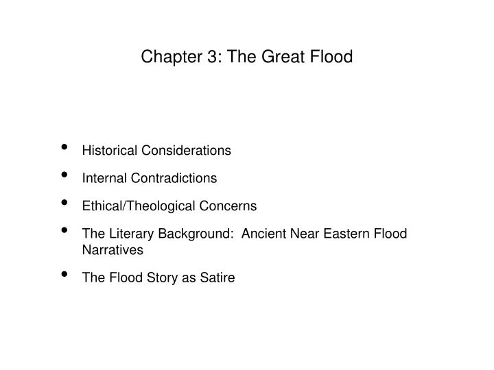 Chapter 3: The Great Flood