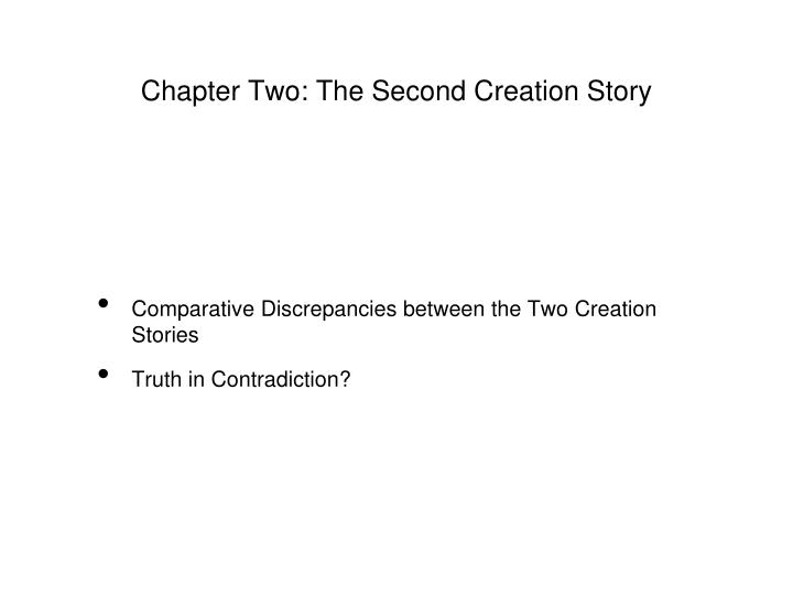 Chapter Two: The Second Creation Story