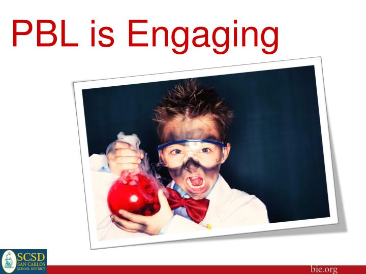 PBL is Engaging