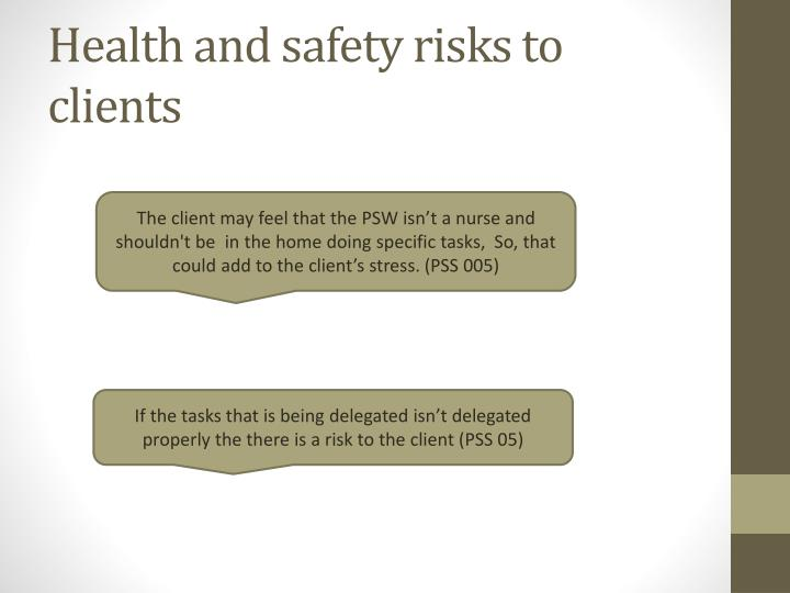 Health and safety risks to clients