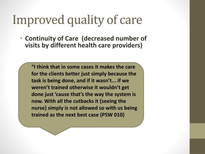 Continuity of Care  (decreased number of visits by different health care providers)