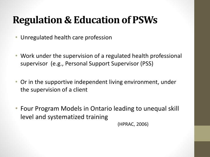 Regulation & Education of PSWs