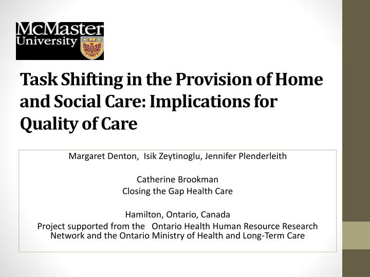 Task Shifting in the Provision of Home and Social Care: Implications for Quality of Care