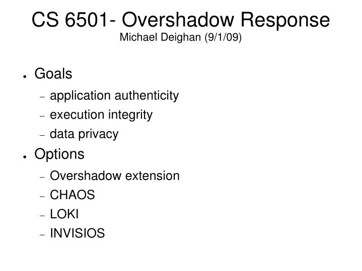 CS 6501- Overshadow Response