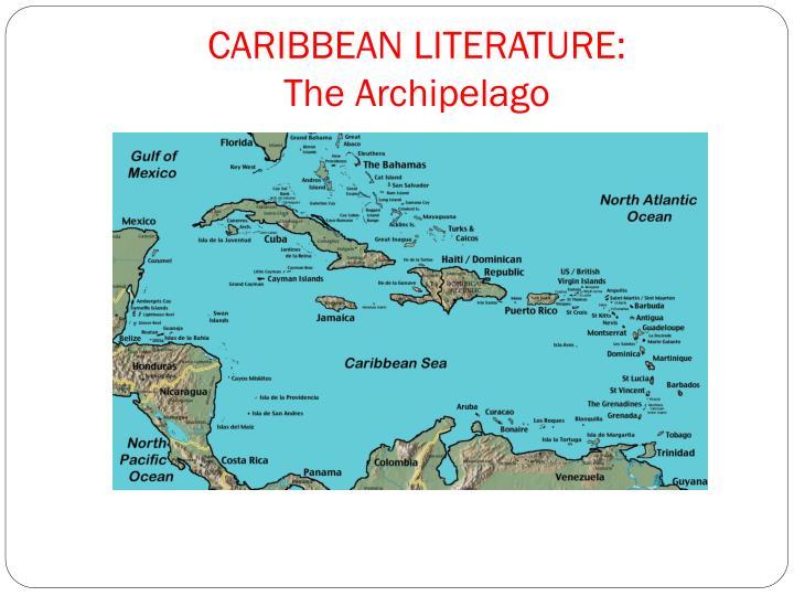 CARIBBEAN LITERATURE: