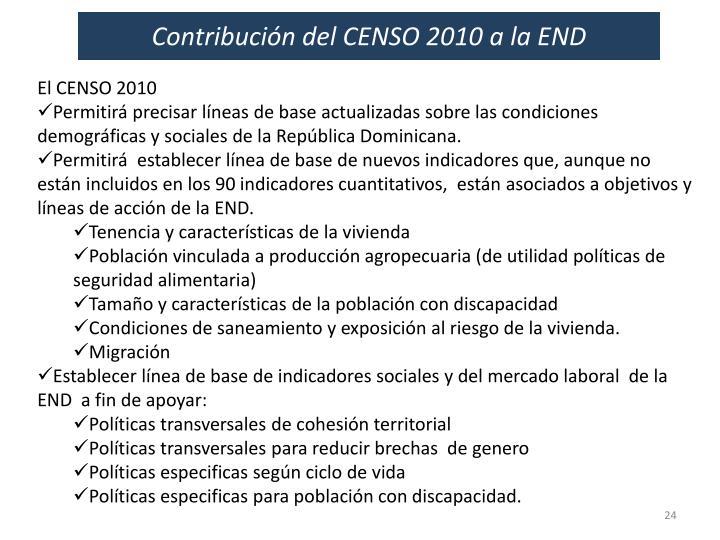 Contribución del CENSO 2010 a la END