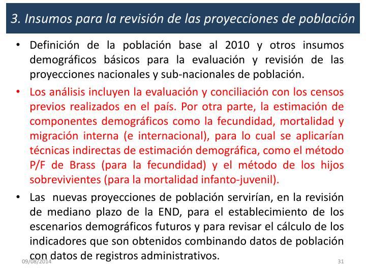 3. Insumos para la revisión de las proyecciones de población
