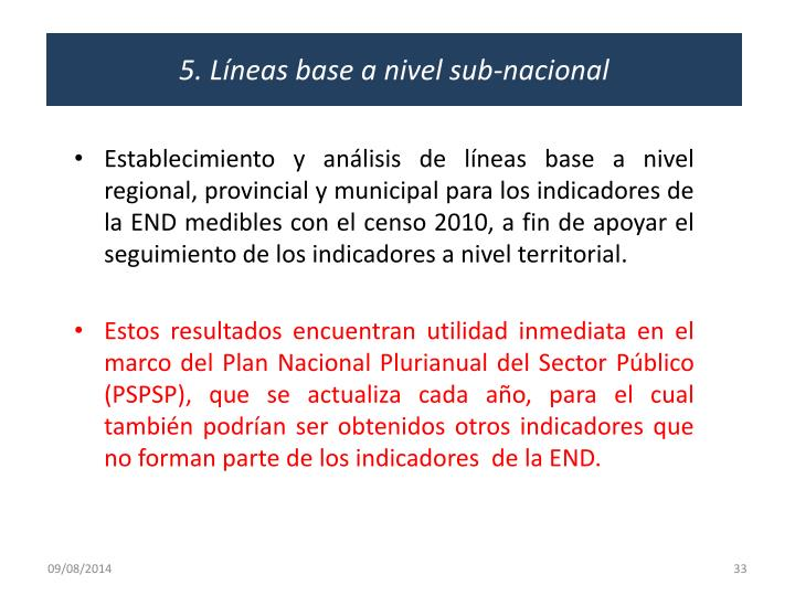 5. Líneas base a nivel sub-nacional