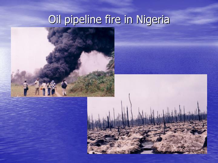 Oil pipeline fire in Nigeria