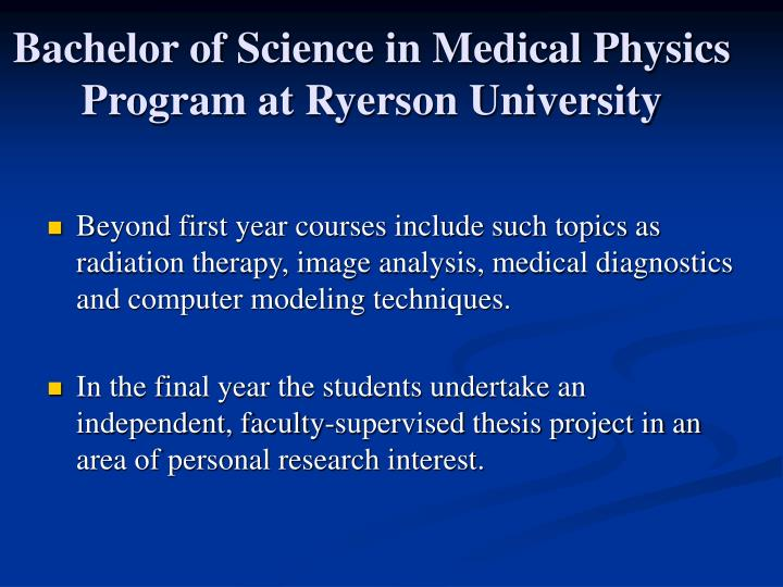 Bachelor of Science in Medical Physics Program at Ryerson University