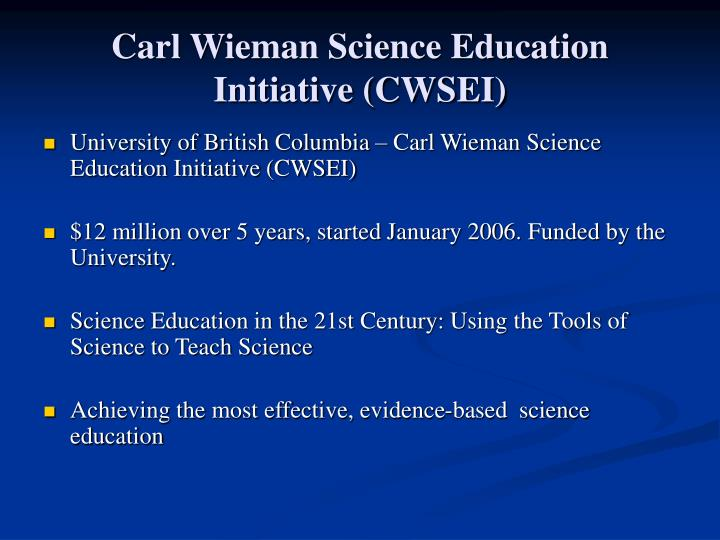 Carl Wieman Science Education Initiative (CWSEI)