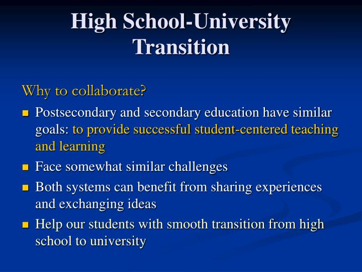 High School-University Transition