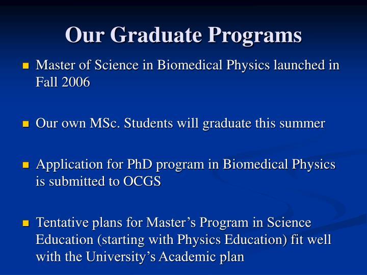 Our Graduate Programs