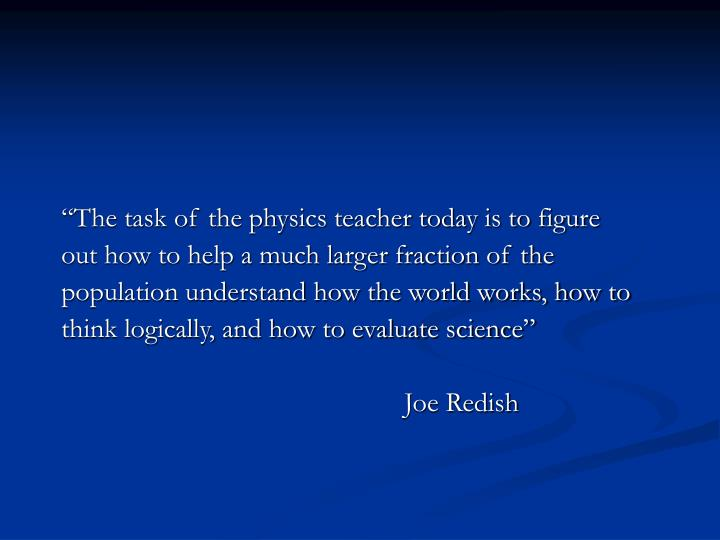 """The task of the physics teacher today is to figure"