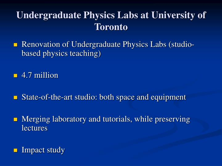 Undergraduate Physics Labs at University of Toronto
