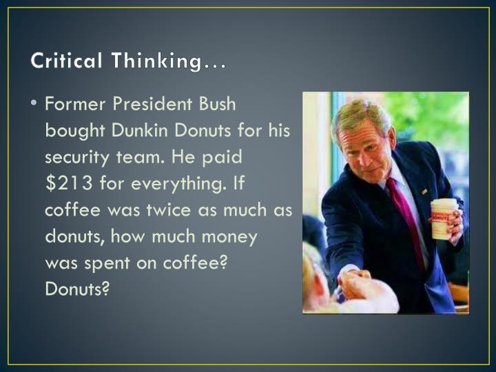 Critical Thinking…