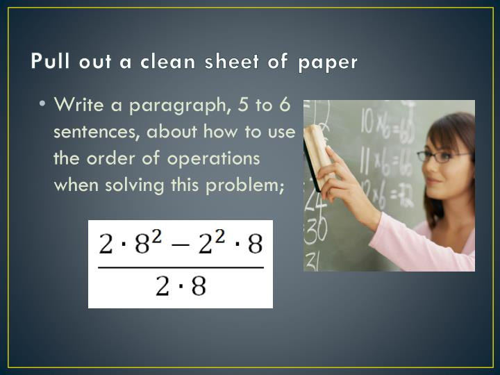 Pull out a clean sheet of paper
