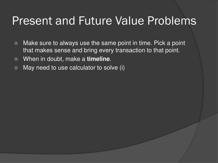 Present and Future Value Problems