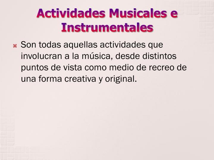 Actividades Musicales e Instrumentales