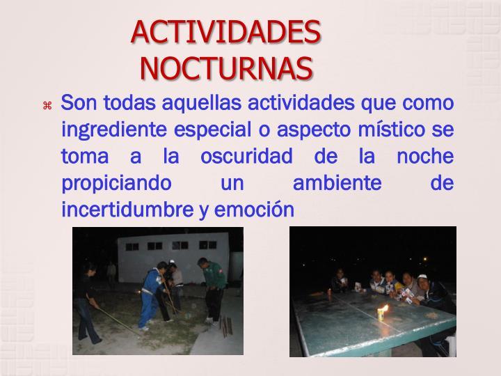 ACTIVIDADES NOCTURNAS