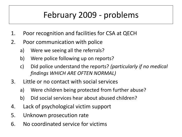February 2009 - problems