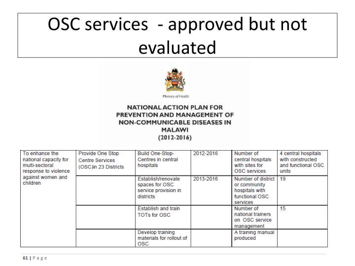 OSC services  - approved but not evaluated