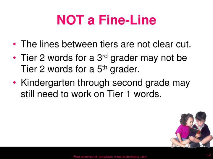 NOT a Fine-Line