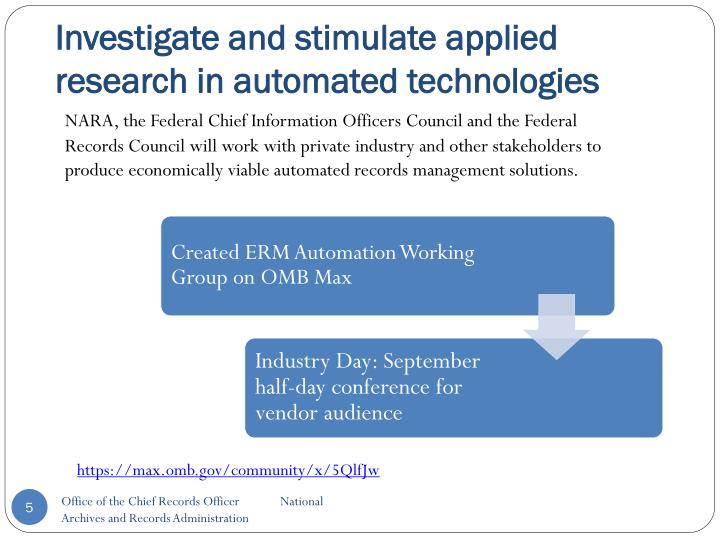 Investigate and stimulate applied research in automated technologies
