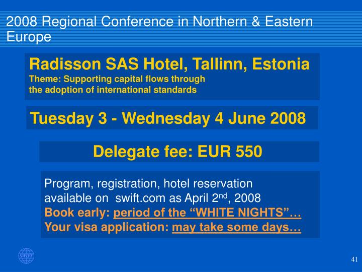 2008 Regional Conference in Northern & Eastern Europe