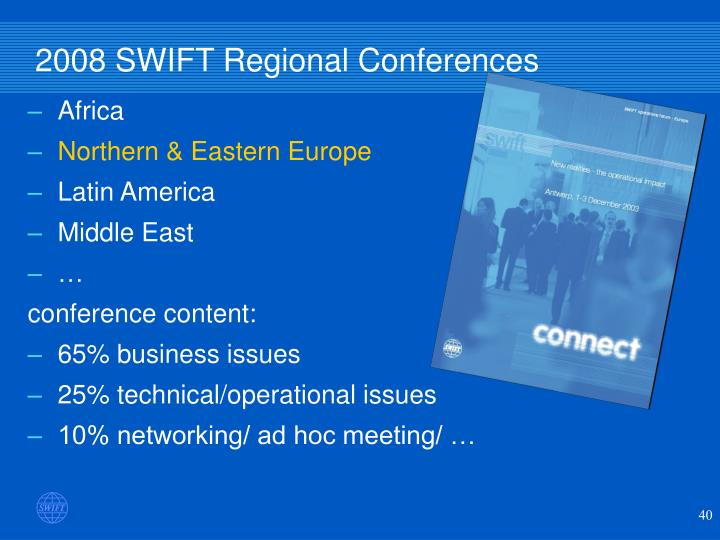 2008 SWIFT Regional Conferences