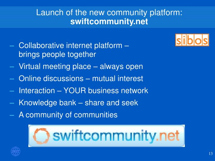 Launch of the new community platform:
