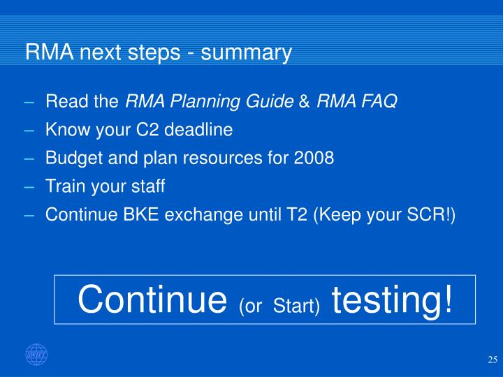 RMA next steps - summary