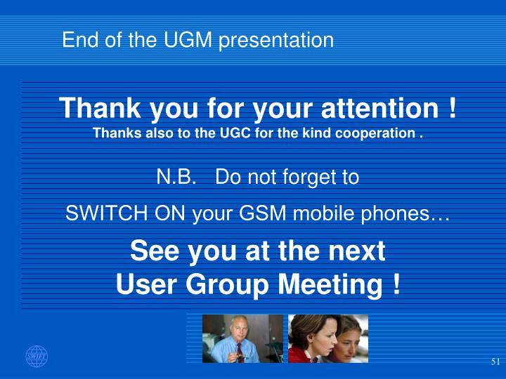 End of the UGM presentation