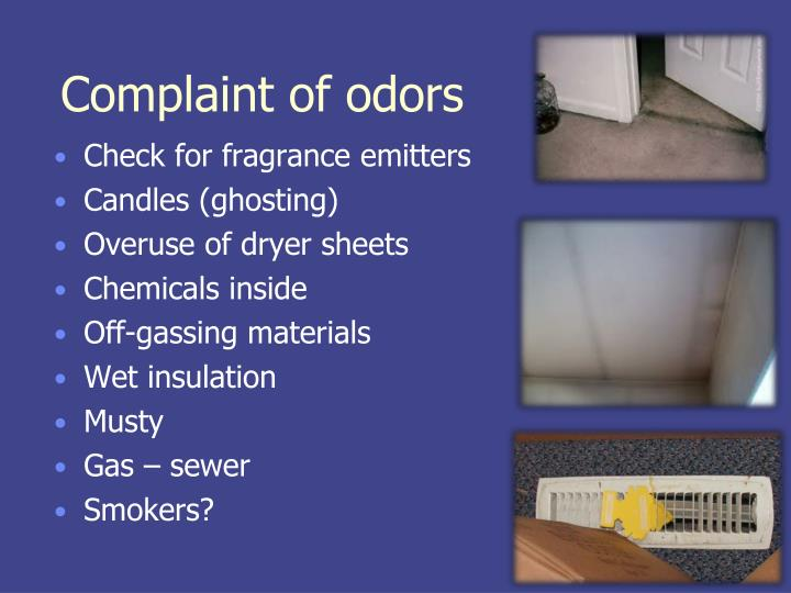 Complaint of odors