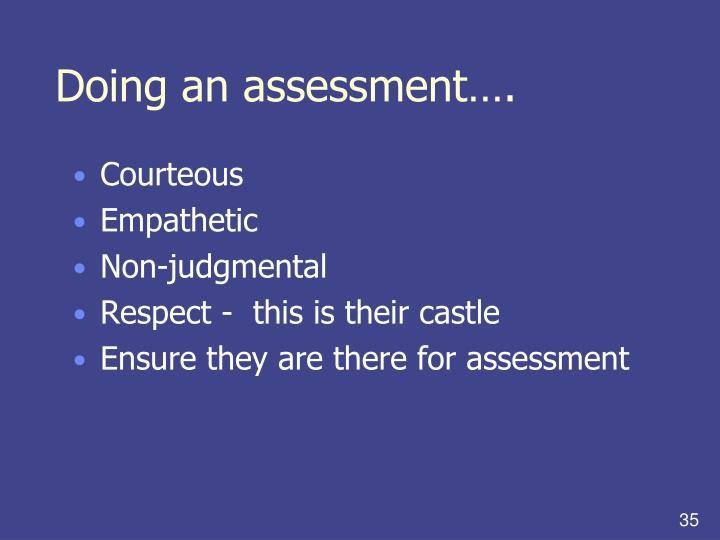 Doing an assessment