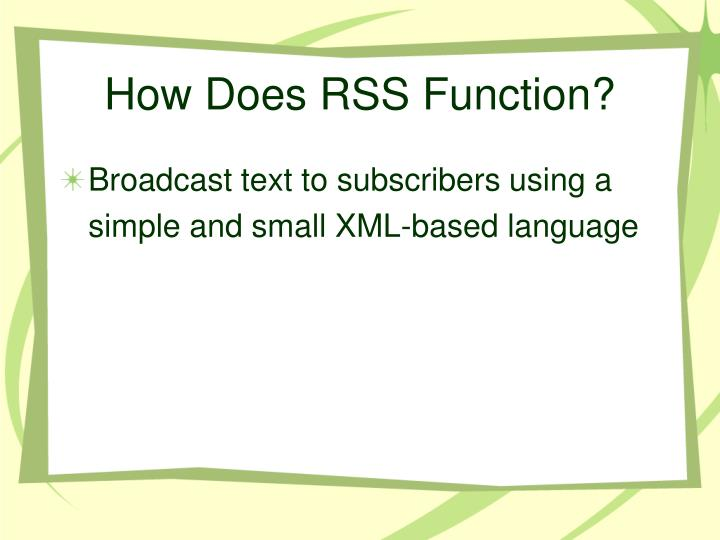 How Does RSS Function?