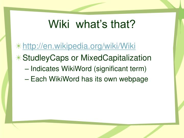 Wiki  what's that?
