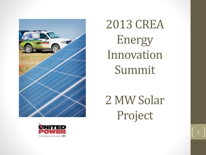 2013 crea energy innovation summit 2 mw solar project