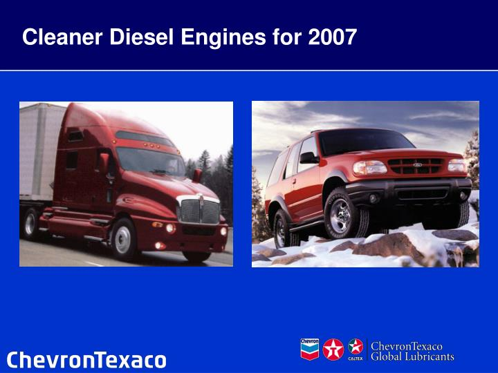 Cleaner Diesel Engines for 2007