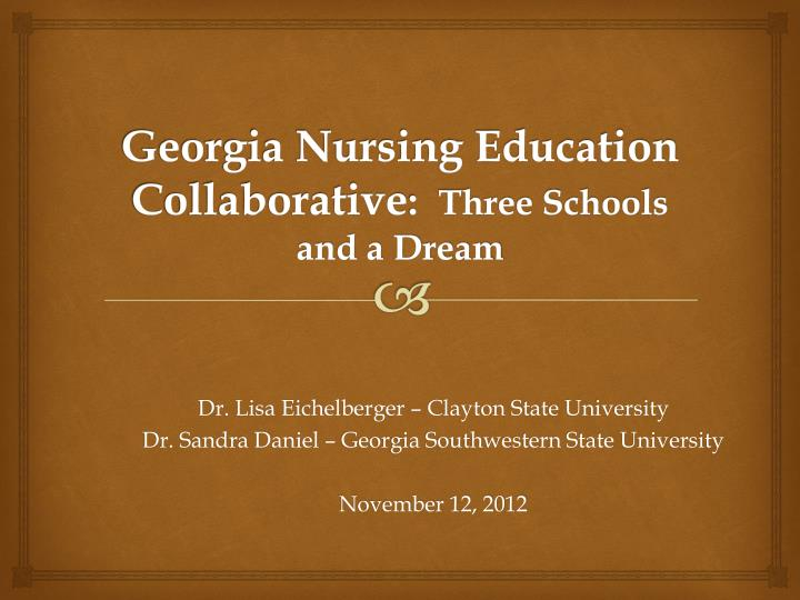 Georgia nursing education collaborative three schools and a dream